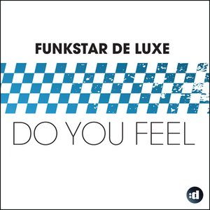 Image for 'Do You Feel'