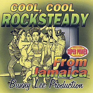 Image for 'Cool, Cool Rocksteady'