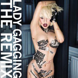 Image for 'Lady Gagging The Remix'