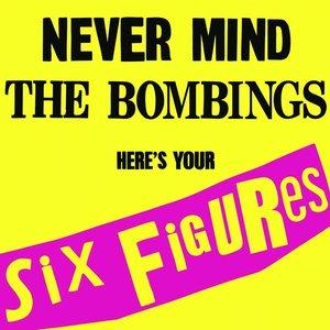 Bild för 'Never Mind The Bombing, Here's Your Six Figures'