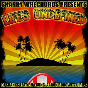 Image for 'Life's Undefined (feat. E.N Young, Aaron Borowitz & J. Rips)'