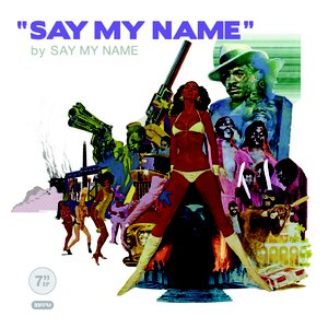 Image for 'Say My Name'