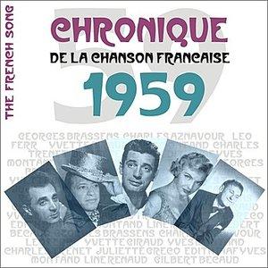 Image for 'The French Song / Chronique De La Chanson Française - 1959, Vol. 36'