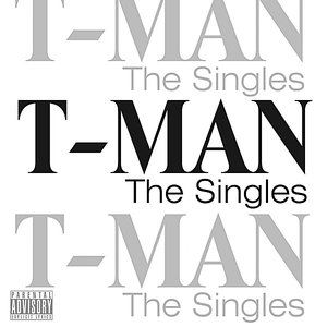 Image for 'T-Man 'The Singles''