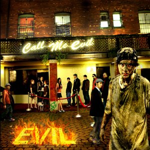 Image for 'Call Me Evil'