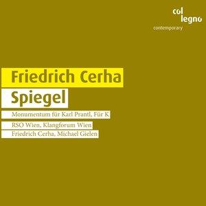 Imagen de 'Cerha, F.: Spiegel'