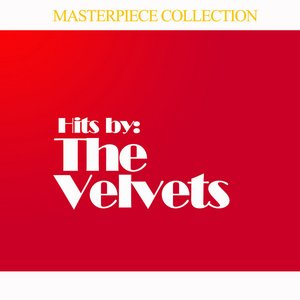 Image for 'Hits by The Velvets'