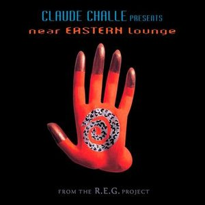 Image for 'Claude Challe Presents Near Eastern Lounge'