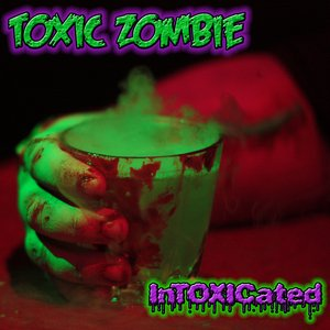 Image for 'InToxicated'