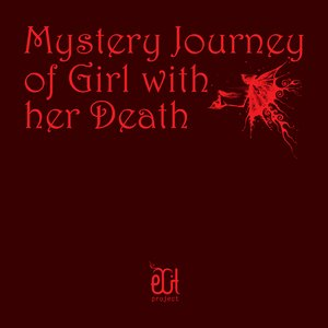 Image for 'Mystery Journey Of Girl with Her Death'