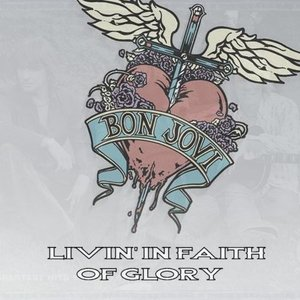 Image for 'Livin' in Faith of Glory'