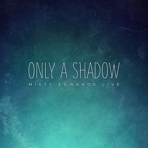Image for 'Only a Shadow'