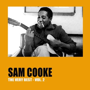 Image for 'The Very Best of Sam Cooke, Vol. 2'