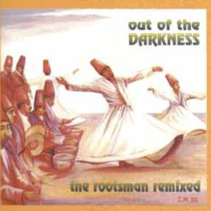 Image for 'Out of the Darkness: The Rootsman Remixed'