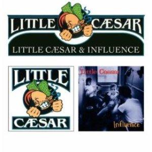 Image for 'Little Caesar + Influence'