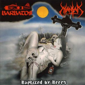 "Image for 'Baptized By Beers (Split 7"" W/ Barbatos)'"
