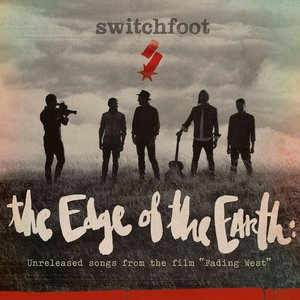 """Image for 'The Edge of the Earth: Unreleased songs from the film """"Fading West""""'"""