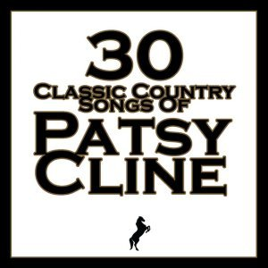 Image for '30 Classic Country Songs Of Patsy Cline'