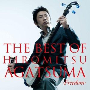 Image for 'The Best Of Hiromitsu Agatsuma -Freedom-'