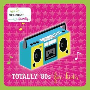 Imagem de 'Totally 80's For Kids'