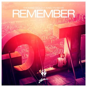Image for 'Remember (feat. Kaelyn Behr)'