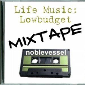 Imagem de 'Life Music: The Low Budget Mixtape'