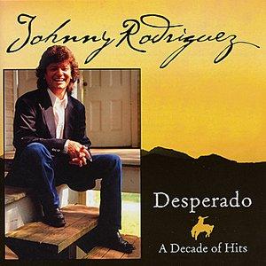 Image for 'Desperado - A Decade of Hits'