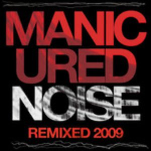 Image for 'Manicured Noise Remix EP'