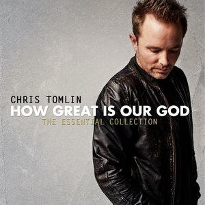 """How Great Is Our God: The Essential Collection""的封面"