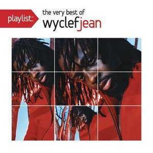 Image for 'Playlist: The Very Best Of Wyclef Jean'