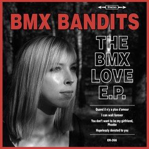 Image pour 'The BMX Love E.P.'