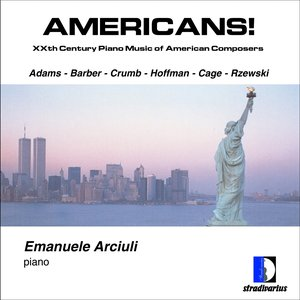 Image for 'John Adams: Americans, XXth Century Piano Music of American Composers'