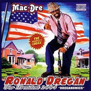 Image for 'Ronald Dregan For President 2004: Dreganomics'