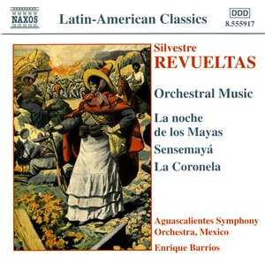 Image for 'Revueltas: Orchestral Music'