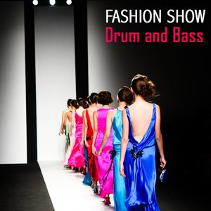 Image for 'Fashion Songs: Drum and Bass'