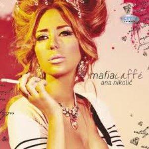 Image for 'Ana Nikolic - Mafia Caffe'