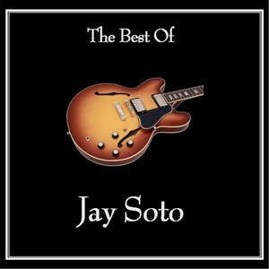 Image for 'The Best of Jay Soto'