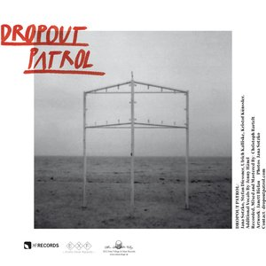 Image for 'The Dropout Patrol'