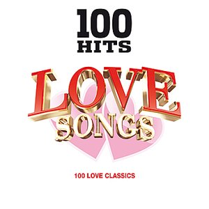 Image for '100 Hits Love Songs'