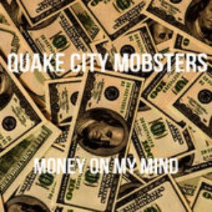 Image for 'Quake City Mobsters'