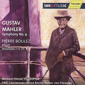Image for 'Mahler, Boulez: Symphony No.9 - Rituel, Notations'