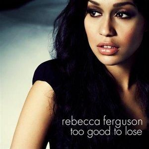 Bild für 'Too Good To Lose'