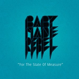 Image for 'For The State Of Measure'