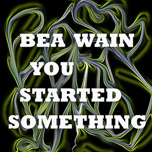 Image for 'You Started Something'
