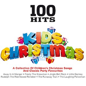 Image for '100 Hits - Kids Christmas'