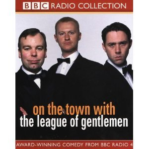 Image for 'On The Town With The League Of Gentlemen'