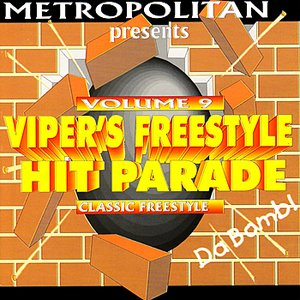 Image for 'Viper's Freestyle Hit Parade Vol. 9'