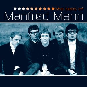 Image for 'The Best Of Manfred Mann'