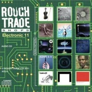Image for 'Rough Trade Shops: Electronic 11'
