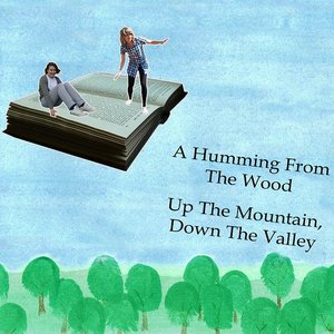 Imagem de 'Up The Mountain, Down The Valley'